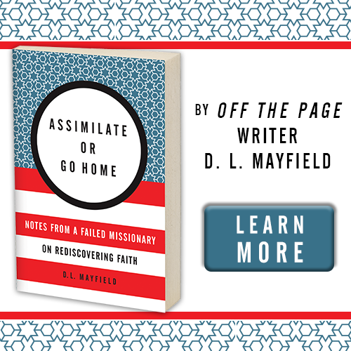 Assimilate or Go Home by DL Mayfield